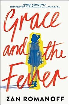 Amazon.com: Grace and the Fever eBook: Zan Romanoff: Kindle Store
