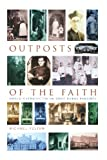 Outposts of the Faith, Michael Yelton Staff, 1853119857