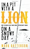 In a Pit with a Lion on a Snowy Day, Mark Batterson, 1590527151