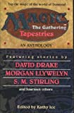 Tapestries: An Anthology (Magic : the Gathering)