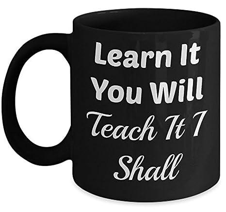 com teacher mug oz learn it you will teach it i