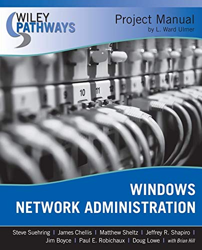 Wiley Pathways Windows Network Administration Project Manual