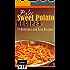 Paleo Sweet Potato Recipes: 37 Delicious and Easy Recipes