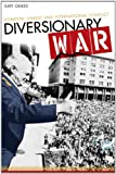 Diversionary War, Amy Oakes, 0804782458