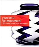 img - for Le Verre Art Deco et Moderniste: L'Atelier de Charles Catteau et le Modernisme en Belgique (French, English and Dutch Edition) book / textbook / text book