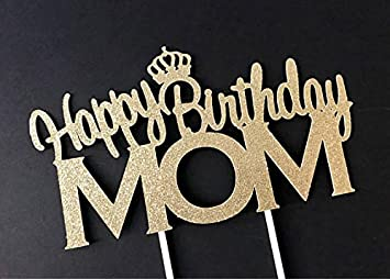 amazon com happy birthday mom cake topper birthday cake topper mom