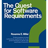 The Quest for Software Requirements ~ Roxanne E. Miller