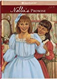Nellie's Promise: 1906 (American Girl (Quality))