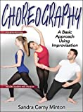 img - for Choreography 4th Edition With Web Resource: A Basic Approach Using Improvisation book / textbook / text book