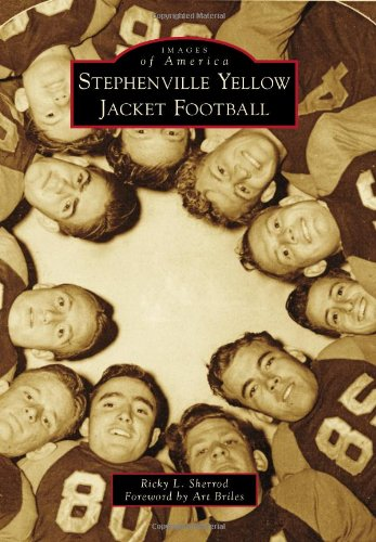 Stephenville Yellow Jacket Football (Images of America)