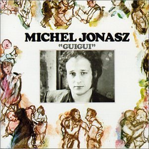 Michel Jonasz - Guigui By Jonasz,michel - Zortam Music