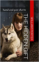The Hidden Gift (Hand and Paw Shorts Book 1)