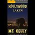 Hollywood Taken: The Hollywood Alphabet Series