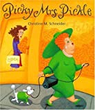img - for Picky Mrs. Pickle book / textbook / text book