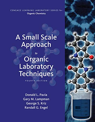 A Small Scale Approach to Organic Laboratory Techniques - Standalone Book