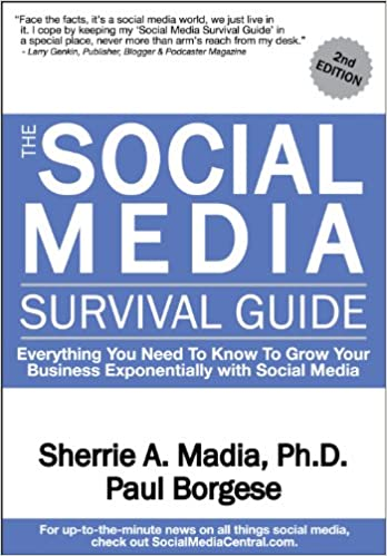 Book The Social Media Survival Guide: Everything You Need to Know to Grow Your Business Exponentially with Social Media