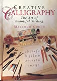 img - for Creative Calligraphy: The Art of Beautiful Writing book / textbook / text book