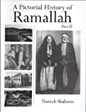 img - for A Pictorial History of Ramallah, Part 2 book / textbook / text book