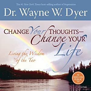 Change Your Thoughts - Change Your Life Lecture