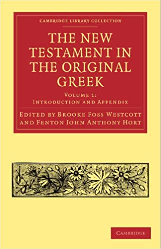 Book The New Testament in the Original Greek: Volume 1 (Cambridge Library Collection - Biblical Studies)