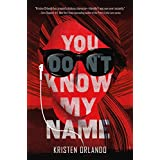 You Don't Know My Name (The Black Angel Chronicles)