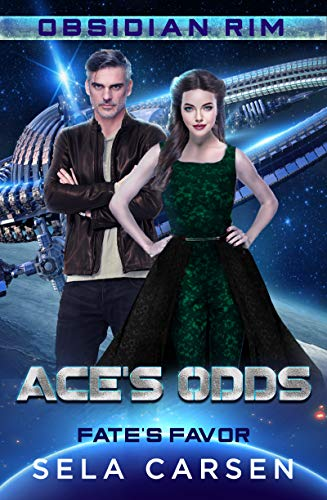 Ace's Odds: Fate's Favor 1 (Obsidian Rim Book 7) by [Carsen, Sela]