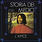 L'apice (Storia dei Medici 2) | Francesco De Vito