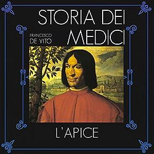 L'apice (Storia dei Medici 2) Audiobook