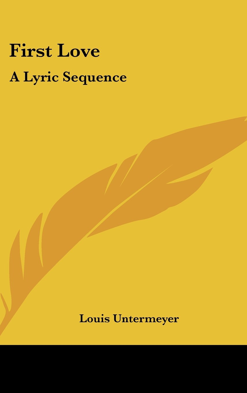 Download First Love: A Lyric Sequence PDF