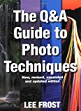 Question and Answer Guide to Photo Techniques, Lee Frost, 0715318144