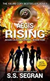 AEGIS RISING: Action Adventure Mystery Thriller (The Aegis League Series Book 1)