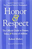 img - for Honor & Respect: The Official Guide to Names, Titles, and Forms of Address book / textbook / text book