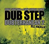 Dub Step Dubterranean Vol. 2