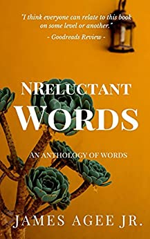 NReluctant Words by [Agee, James]