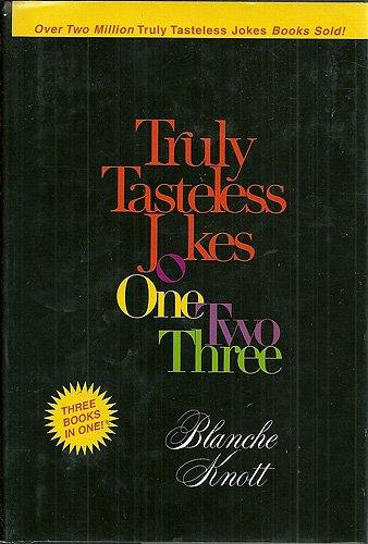 Truly Tasteless Jokes One Two Three (0307290344 2964728) photo