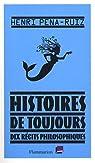 Histoires de toujours : Dix récits philosophiques par Pena-Ruiz