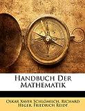 Handbuch der Mathematik, Oskar Xaver Schlömilch and Richard Heger, 1143710193