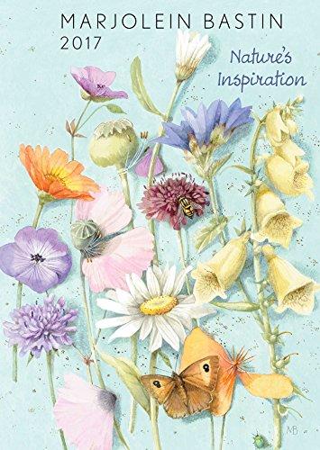 - Marjolein Bastin 2017 Monthly/Weekly Planner Calendar: Nature's Inspiration