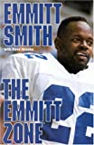 Front cover for the book The Emmitt Zone by Emmitt Smith