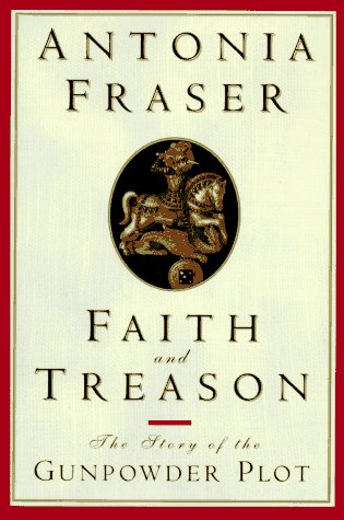 Faith and Treason: The Gunpowder Plot: Amazon.es: Fraser, Antonia: Libros en idiomas extranjeros