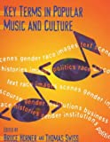 Key Terms in Popular Music and Culture