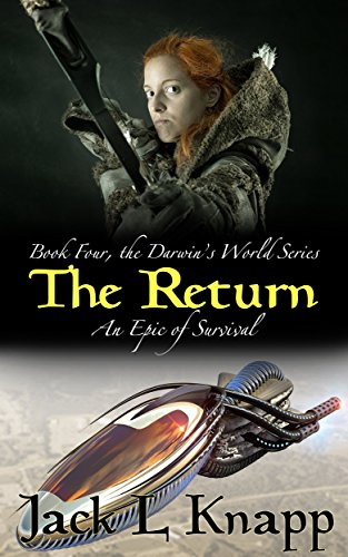 The Return: The Darwin's World Series, Book 4 by [Knapp, Jack L]