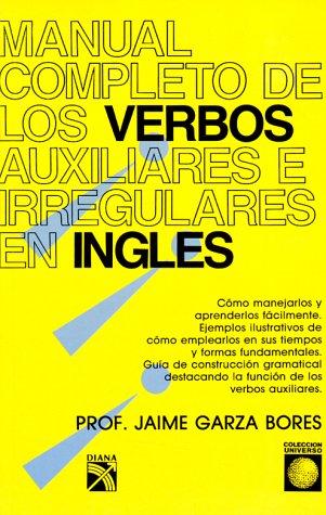 manual-completo-de-los-verbos-auxiliares-e-irregulares-en-ingles-coleccion-universo-spanish-edition