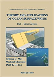 Theory and Applications of Ocean Surface Waves (Advanced Series on Ocean Engineering) 2 Vol. Set