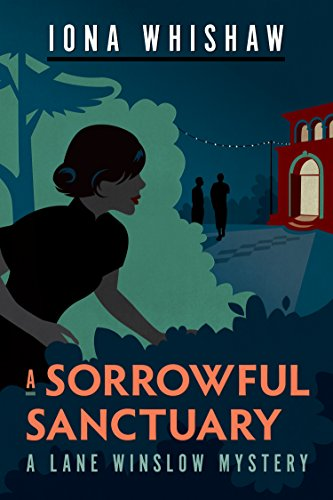 A Sorrowful Sanctuary (A Lane Winslow Mystery)