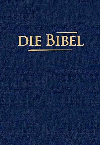 Die Bibel: Elberfelder Übersetzung 2003 (Edition CSV/CLV) - Taschenausgabe blau