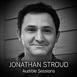 FREE: Audible Sessions with Jonathan Stroud
