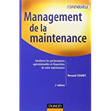 MANAGEMENT DE LA MAINTENANCE : AMÉLIOREZ LES PERFORMANCES OPÉRATIONNELLES ET FINANCIÈRES DE VOTRE NE