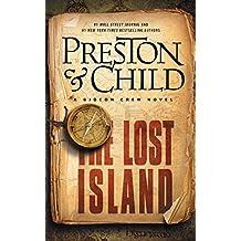 The Lost Island: A Gideon Crew Novel (Gideon Crew series)