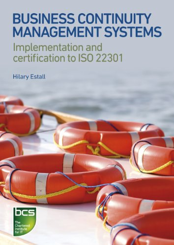Download Business Continuity Management Systems: Implementation and certification to ISO 22301 Pdf